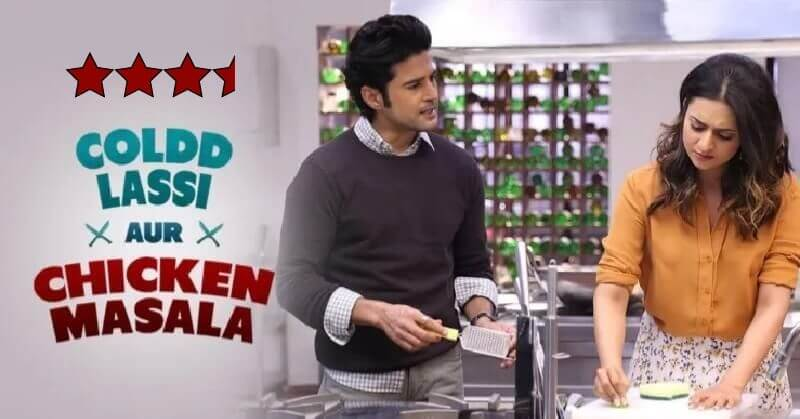 Coldd Lassi Aur Chicken Masala Rajeev Khandelwal Review