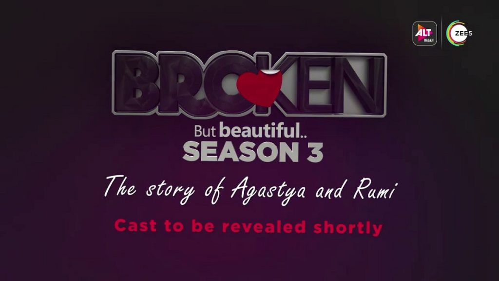 alt balaji announces broken but beautiful season 3 1