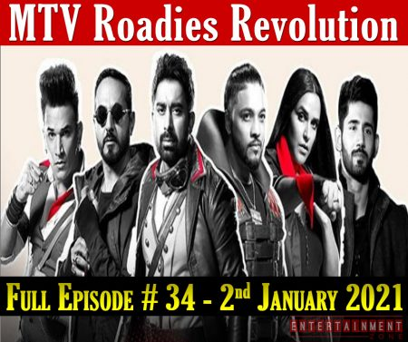 MTV Roadies Revolution Episode 34 2nd January 2021 Today Live